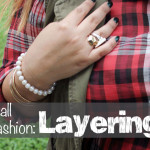 Fall Fashion: How to Layer for Fall