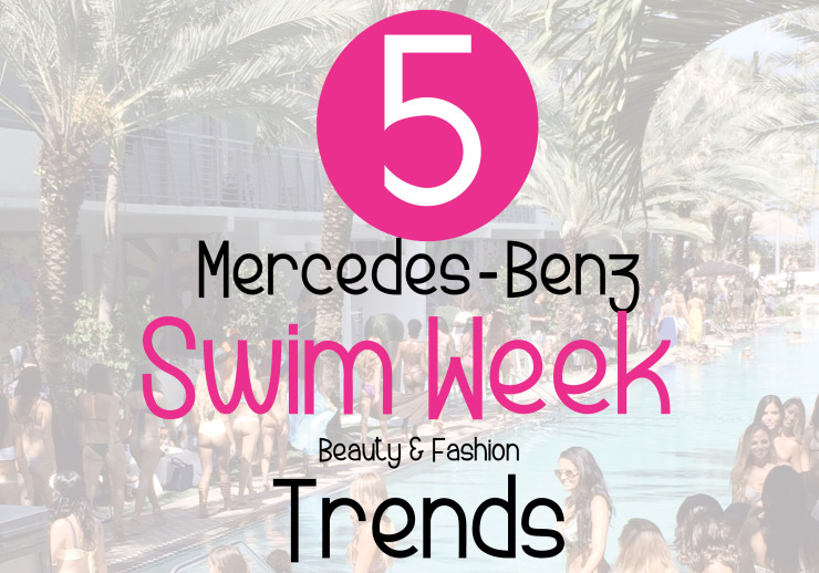 2014 merces-benz swim week trends