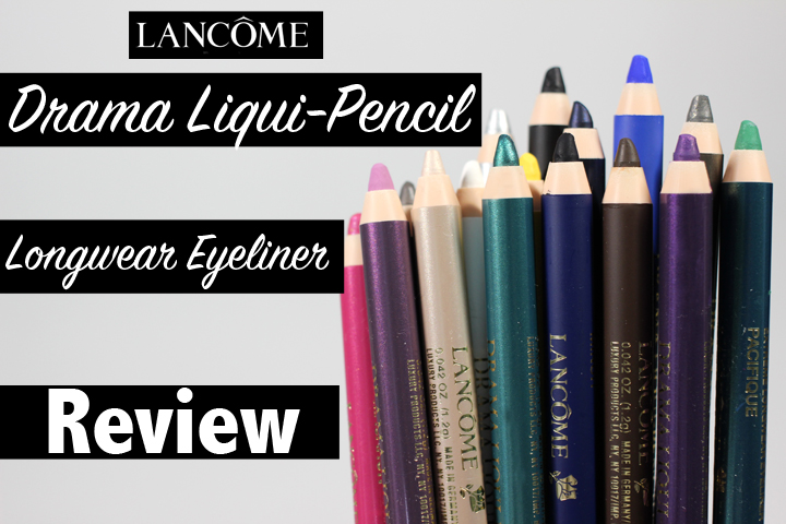 Lancôme DRAMA LIQUI-PENCIL Longwear Eyeliner Review