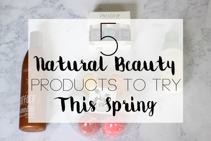 natural beauty products to try this spring