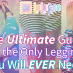 Lularoe Leggings: The Ultimate Guide to The Only Leggings You Will Ever Need!