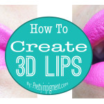 Tutorial: How To Create 3D Lips (Featured on TinyRedShoes.com)
