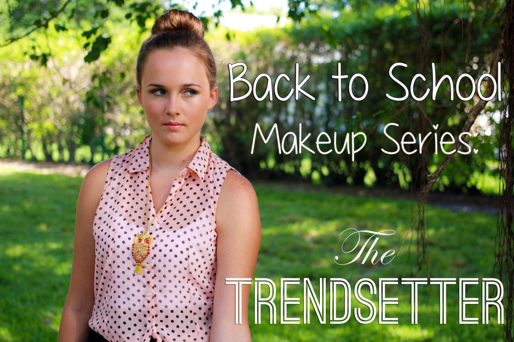 Back to school trendy makeup routine