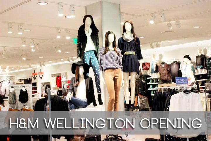 H&m Wellington grand opening