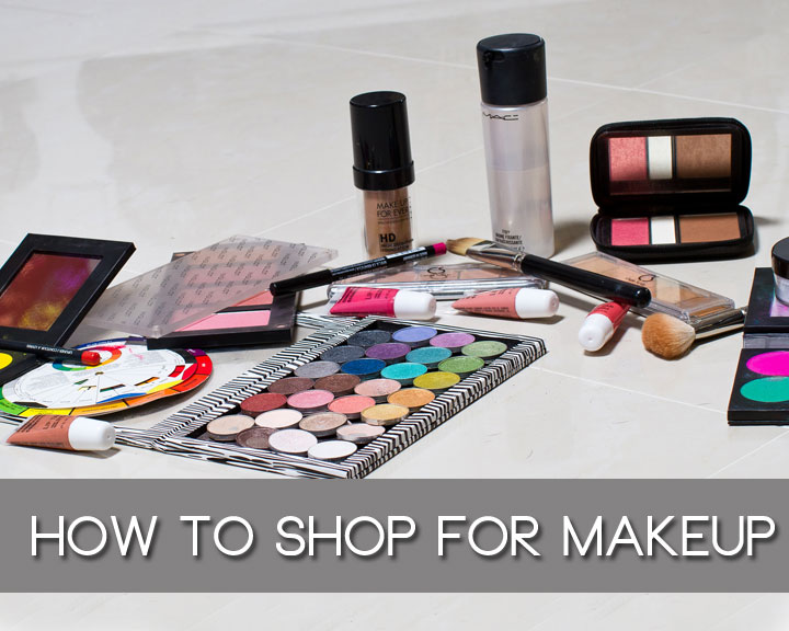 How to shop for makeup