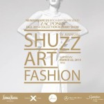 Event: SHUZZ| ART | FASHION Show on 3.22.14 in Boca Raton, Florida