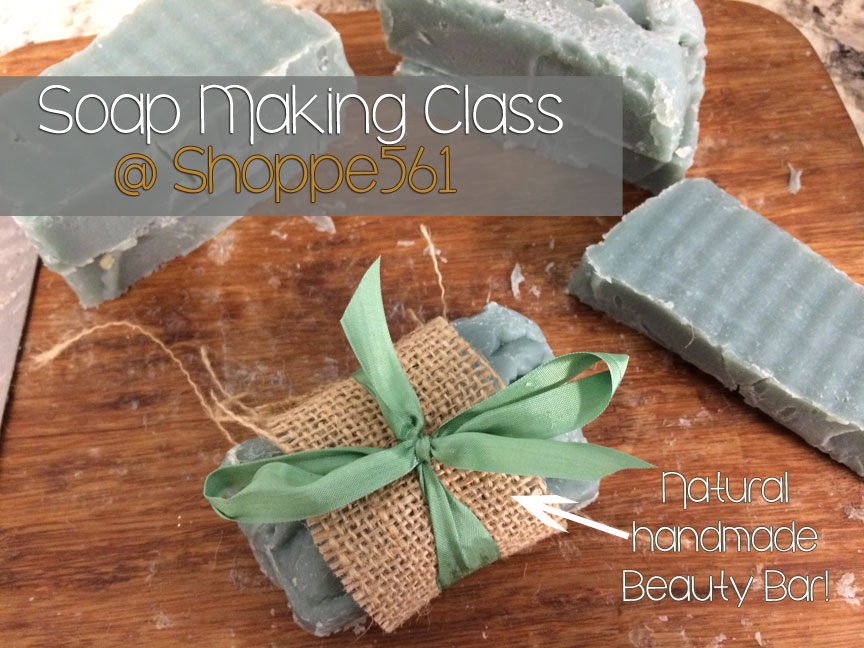 Soap making Class at Shoppe 561