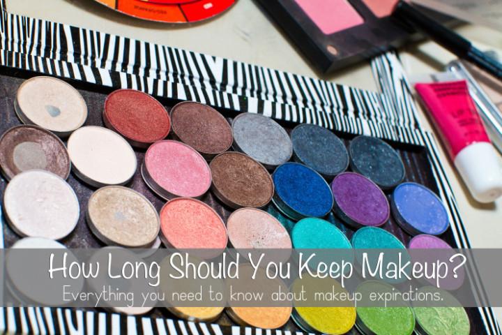 How long should you keep makeup?