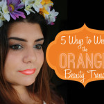 5 Ways to Wear the Orange Beauty Trend