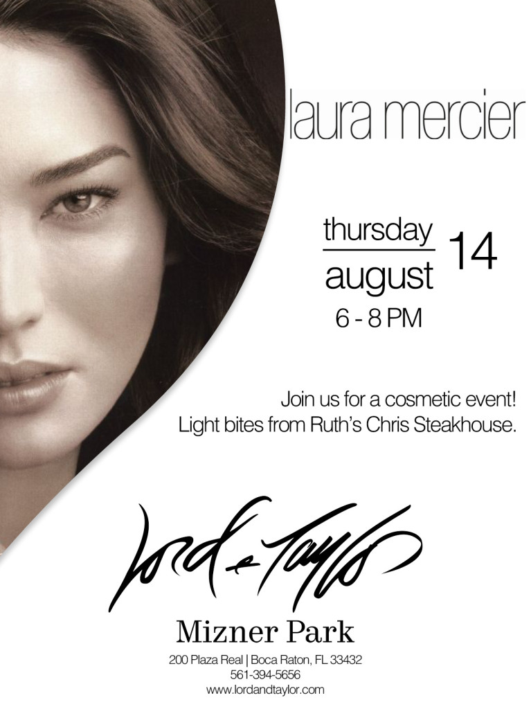 Laura MErcier event in boca