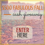 $500 Fabulous Fall Cash Giveaway | Ends on 10/14/14