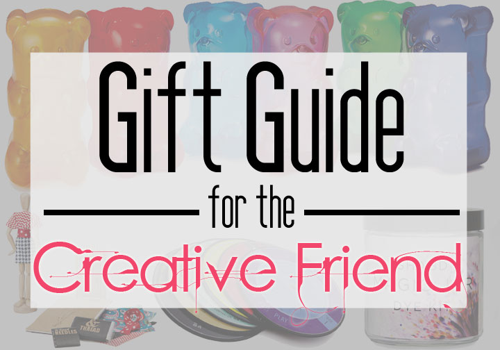 Gift Guide For The Creative Friend