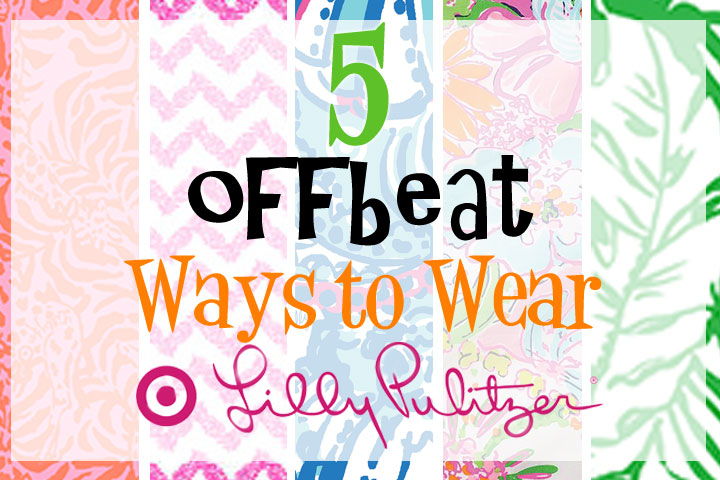 Offbeat-ways-to-wear-lilly-pulitzer-for-target