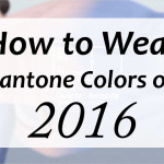How To Wear Pantone Colors of 2016: Rose Quartz and Serenity