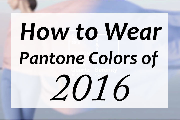 How-to-Wear-Pantone-Colors-of-2016-Rose-Quartz-and-Serenit