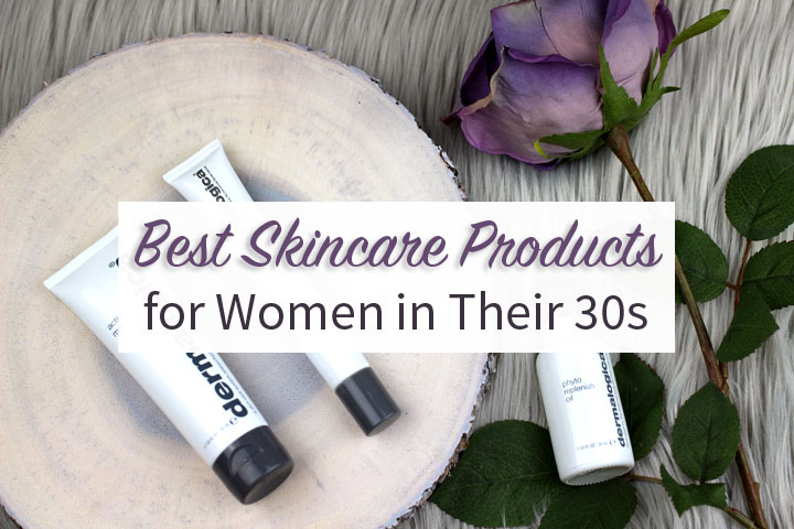 best skincare products for women in their 30s