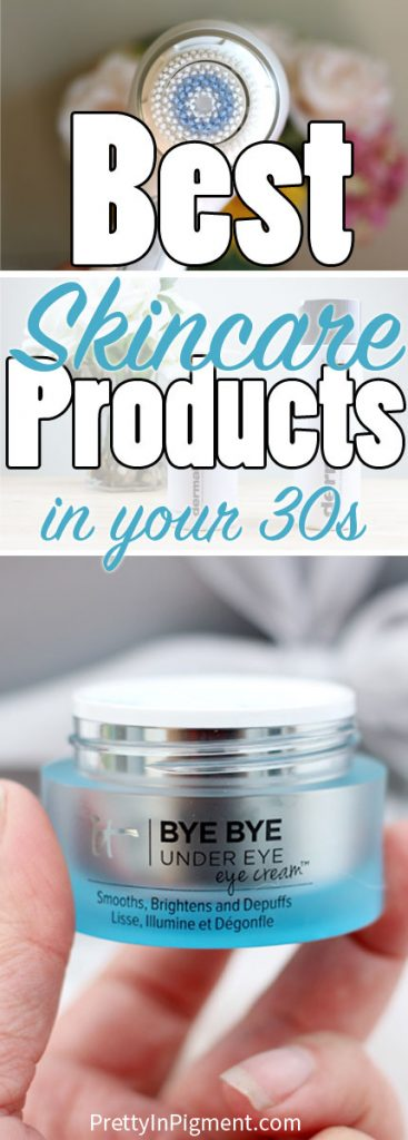 best skincare products in your 30s