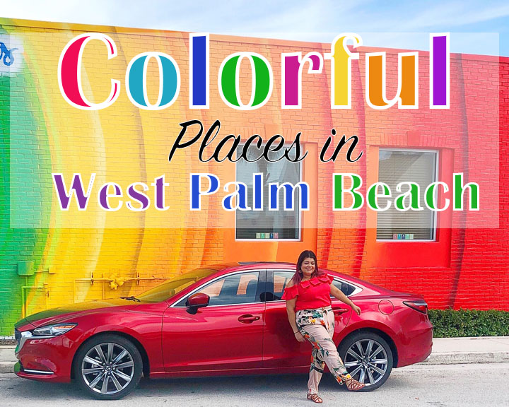 16 Colorful Places in West Palm Beach, Florida