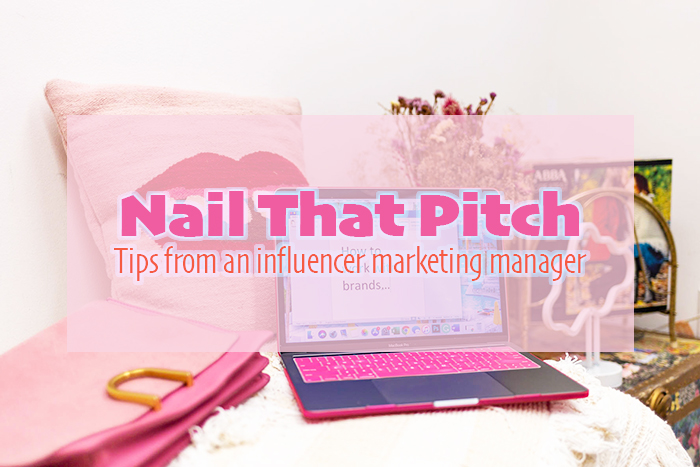 nail-that-pitch-tips-from-an-influencer-marketing-manager